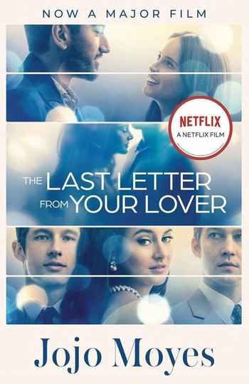 The Last Letter from Your Lover - Auteur: Jojo Moyes