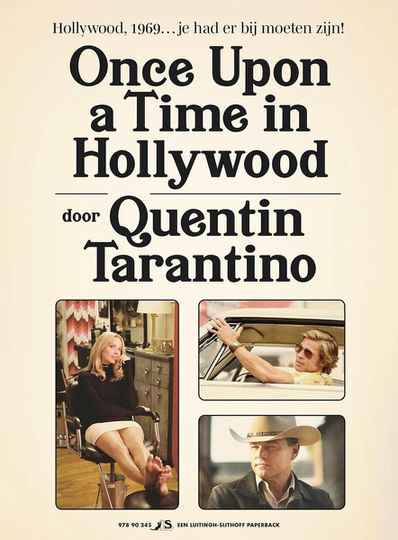 Once Upon a Time in Hollywood - Hollywood, 1969.. je had erbij moeten zijn! - Auteur: Quentin Tarantino