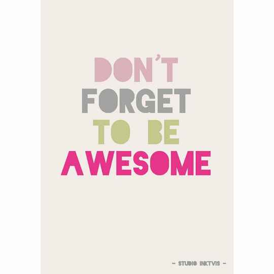 Kaart Don't forget to be awesome