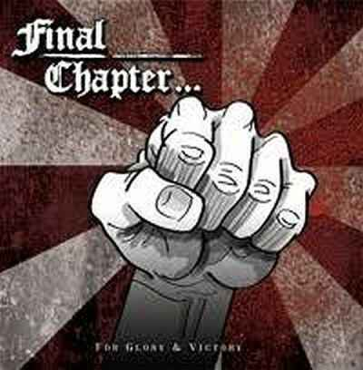 Final Chapter - For Glory & Victory