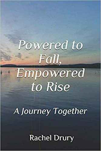 Powered to Fall, Empowered to Rise