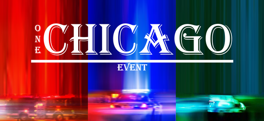 One Chicago Event - Entree Ticket - Zondag