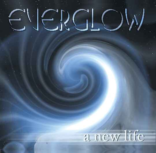 EVERGLOW A NEW LIFE CD