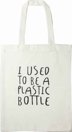 """Tas """"I used to be a plastic bottle""""