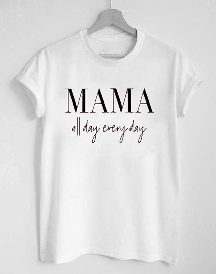 mama all day