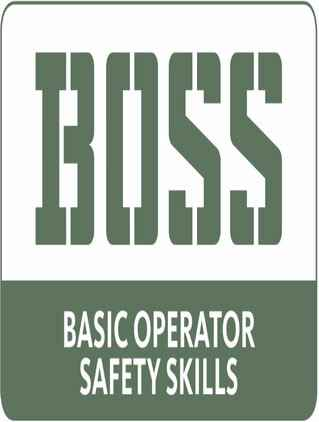 BOSS (Basic Operator Safety Skills)