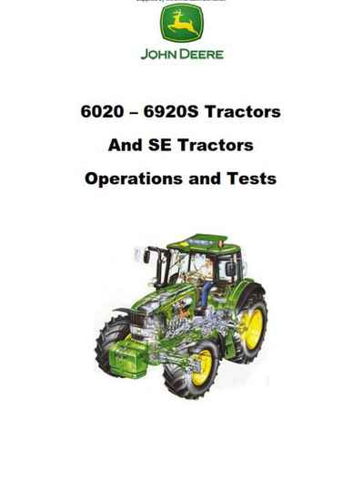 John Deere 6020 to 6920S Comprehensive Operations and Tests Manual