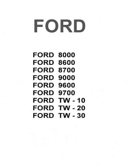 Ford 8000 8600 8700 9000 9600 9700 TW 10 20 30 Tractors TMM Workshop Manual