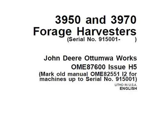 JDF John Deere 3950 and 3970 Forage Harvesters (Serial No. 915001- ) Operator's Manual SD