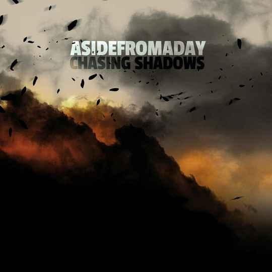 ASIDEFROMADAY - Chasing Shadows CD