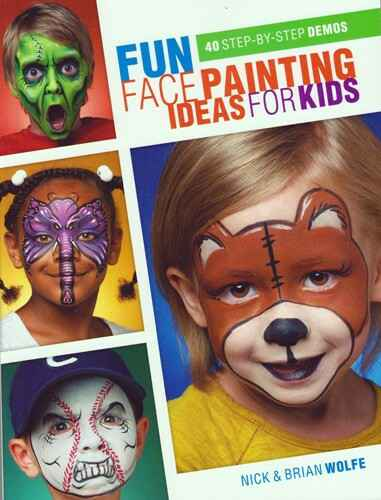 Fun Facepainting ideas for kids - Nick & Brian Wolfe
