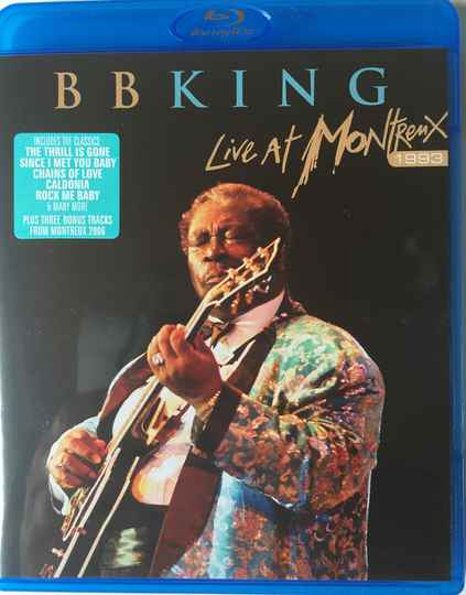 B.B. King – Live At Montreux 1993