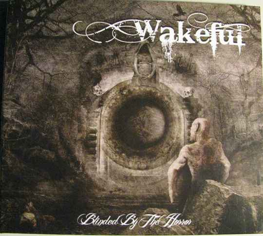 Wakeful – Blinded By The Horror Digi