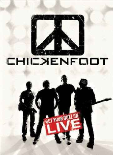 Chickenfoot – Get Your Buzz On Live