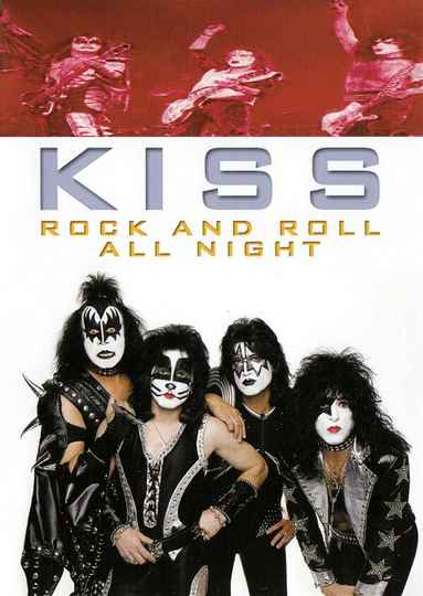 Kiss – Rock And Roll All Night