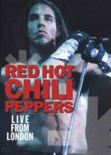 Red Hot Chili Peppers – Live From London