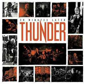 Thunder  – 29 Minutes Later