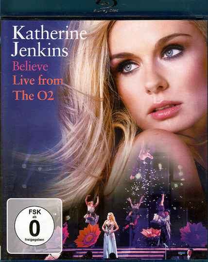 Katherine Jenkins – Believe Live From The O2