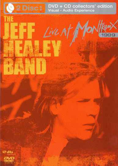 The Jeff Healey Band – Live At Montreux 1999 DVD+CD