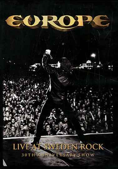 Europe – Live At Sweden Rock (30th Anniversary Show)