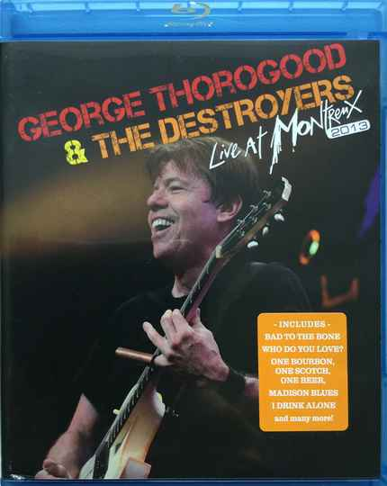 George Thorogood & The Destroyers – Live At Montreux 2013