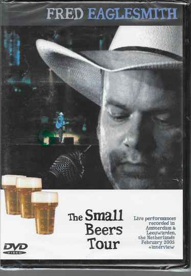 Fred Eaglesmith – The Small Beers Tour