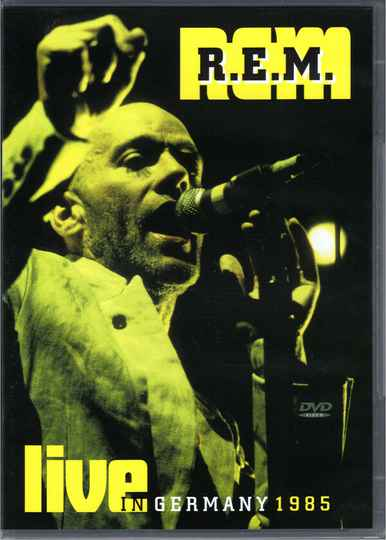 R.E.M. – Live In Germany 1985