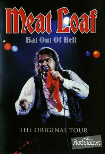 Meat Loaf – Bat Out Of Hell - The Original Tour
