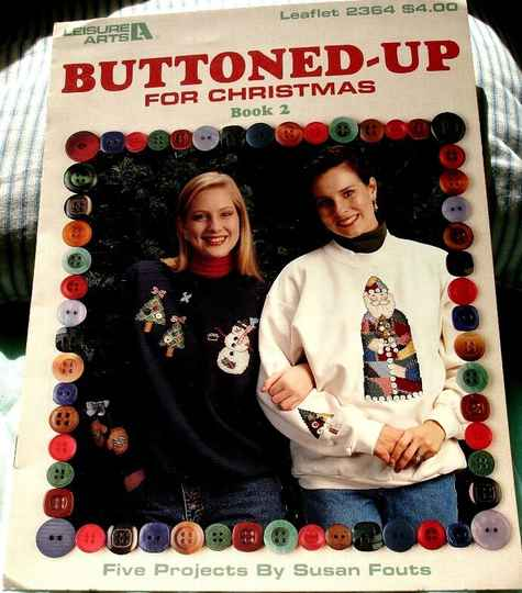 Buttoned Up For Christmas Book 2 By Susan Fouts Leisure Arts Leaflet 2364