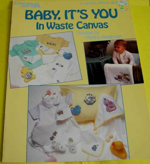 Baby, It's You In Waste Canvas Leisure Arts Leaflet #544 By Marina Anderson