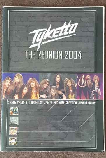 Tyketto The Reunion 2004