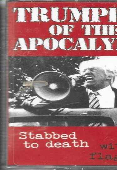 Trumpets Of The Apocalypse - Stabbed To Death With A Flag Pin (Demo)
