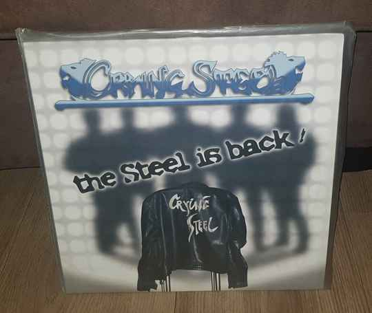 Crying Steel - The Steel Is Back !