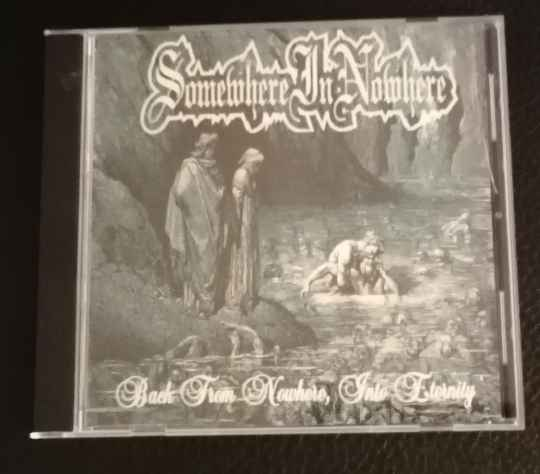 Somewhere In Nowhere - Back from Nowhere, into Eternity