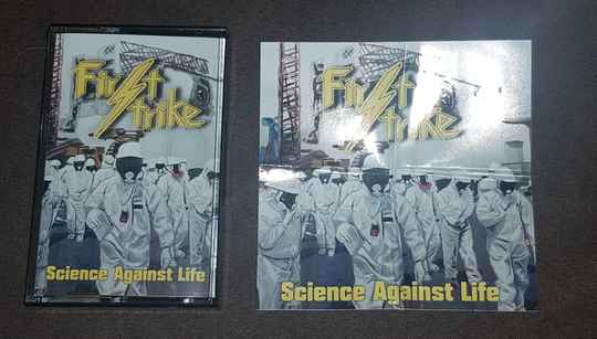 First Strike - Science Against Life
