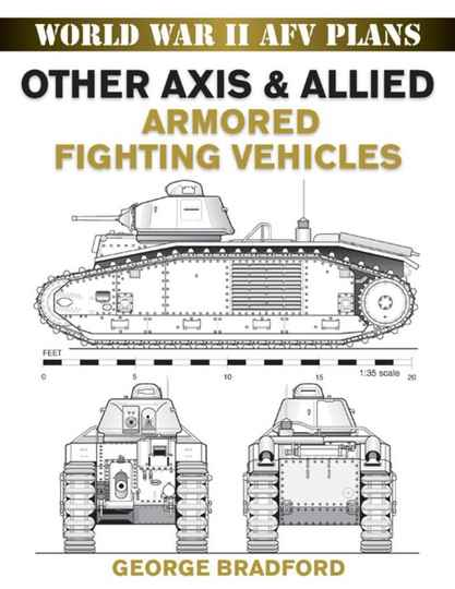 Other Axis & Allied Armored Fighting Vehicles (BOOK 3)