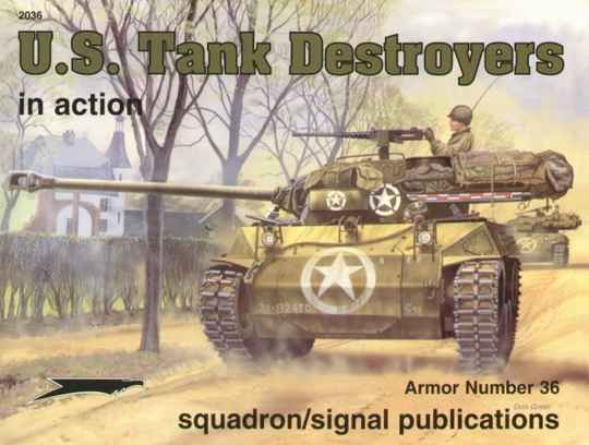 US Tank Destroyers in Action  BOOK 60