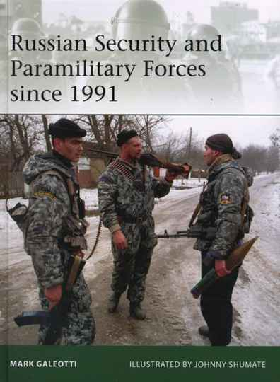 Russian Security & Paramilitary Forces (BOOK 16)