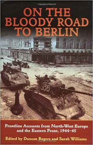 On The Bloody Road To Berlin BOOK 72
