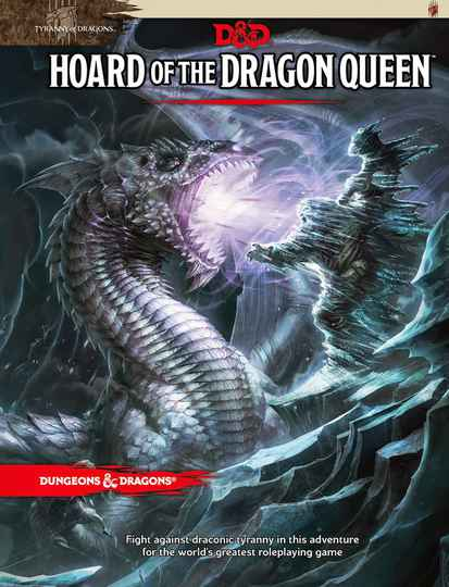 D&D - 5th Ed. - Hoard of the Dragon Queen
