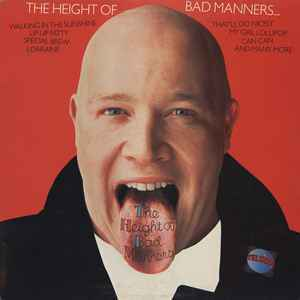 Bad Manners – The Height Of Bad Manners [idnr:11363]
