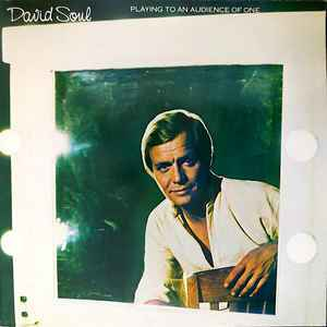 David Soul – Playing To An Audience Of One [idnr:07144]