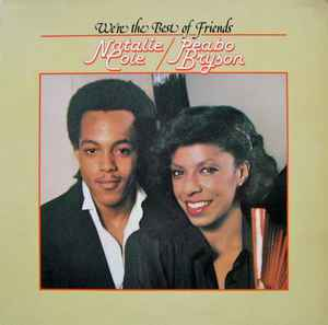 Natalie Cole & Peabo Bryson ‎– We're The Best Of Friends  [idnr:14275]