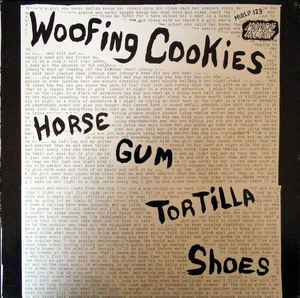 Woofing Cookies ‎– Horse Gum Tortilla Shoes [idnr:06930]