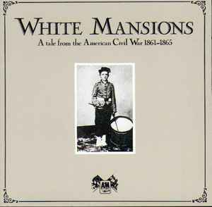 White Mansions A Tale From The American Civil War 1861-1865 [idnr:07646]