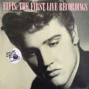 Elvis Presley – The First Live Recordings  [idnr:15202]