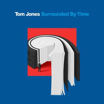 Tom Jones - Surrounded By Time [Pre Order]
