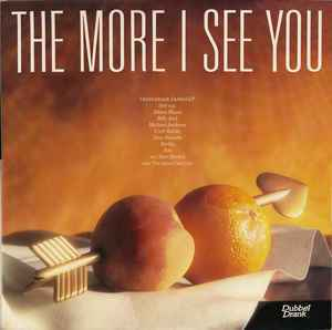 The More I See You [idnr:13576]
