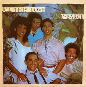DeBarge – All This Love [idnr:05857]