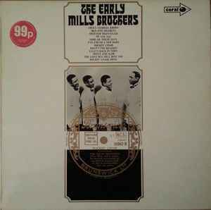 Mills Brothers, The – The Early Mills Brothers [idnr:07945]